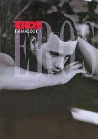 Eros Ramazzotti: Eros
