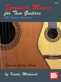 Kacha Metreveli: Spanish Music For Two Guitars