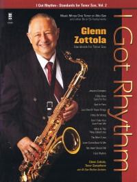 Glenn Zottola: I Got Rhythm - Standards For Tenor Sax