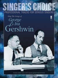 Singer's Choice: Sing The Songs Of George & Ira Gershwin (Book/CD)