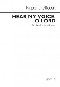 Rupert Jeffcoat: Hear My Voice, O Lord