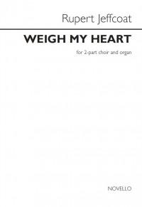 Rupert Jeffcoat: Weigh My Heart