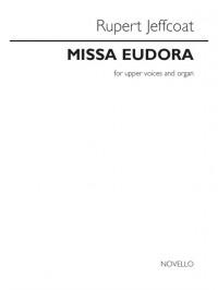Rupert Jeffcoat: Missa Eudora