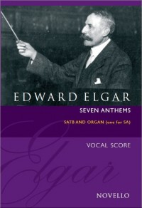 Edward Elgar: Seven Anthems (Revised Edition)