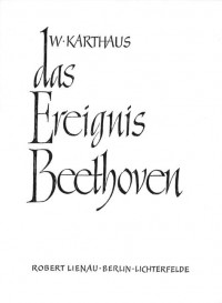 Werner Karthaus: Das Ereignis Beethoven
