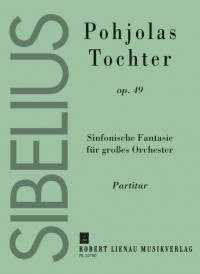 Jean Sibelius: Pohjola's Daughter Op.49 (Study Score)