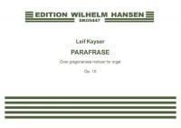 Leif Kayser: Parafrase Op.10