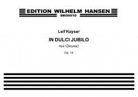 Leif Kayser: In Dulci Jubilo Op.14