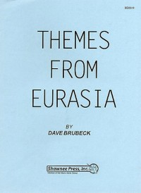 Dave Brubeck: Themes From Eurasia - Piano