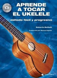 Aprende Tocar Ukelele Bk/Cd Spanish