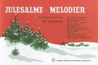 Frederik Jacobsen: Julesalme-Melodier