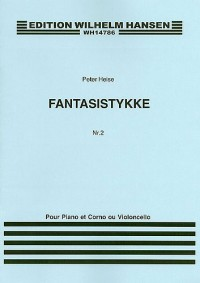 Peter Heise: Fantasy Piece For Cello and Piano No. 2