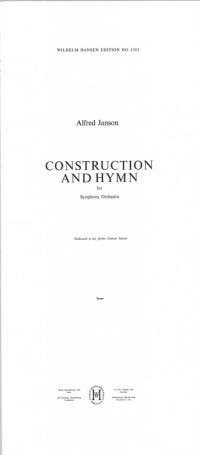 Alfred Janson: Construction and Hymn For Symphony Orchestra