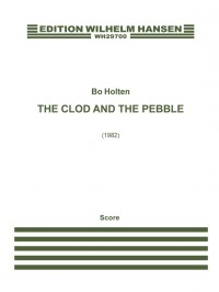 Bo Holten_William Blake: The Clod And The Pebble