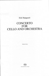 Erik Hojsgaard: Concerto For Cello and Orchestra