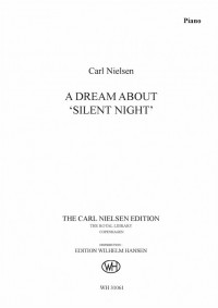 Carl Nielsen: A Dream About 'Silent Night' (Piano Solo)