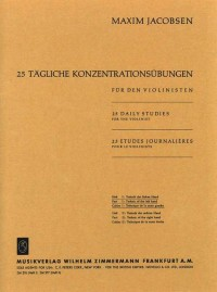Jacobsen: 25 tägliche Konzentrationsübungen Heft 1: Die Technik der linken Hand