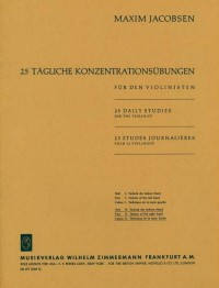 Jacobsen: 25 tägliche Konzentrationsübungen Heft 2: Die Technik der rechten Hand