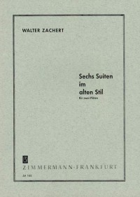 Zachert, W: 6 Suites in the Old style