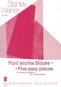 Stanley Weiner: Fünf leichte Stücke op. 84