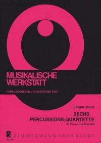 Eduard Jenull: Sechs Percussions-Quartette