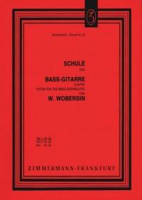Wilhelm Wobersin: Schule für Bass-Gitarre (Laute) Teil I