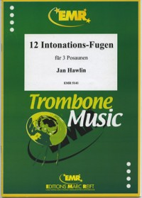 Hawlin: 12 Intonation Fugues in the Olden Style