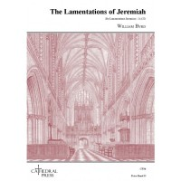 William Byrd: The Lamentations Of Jeremiah