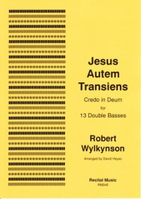 Robert: Jesus Autem Transiens