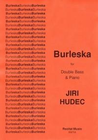 Jiri Hudec: Burleska