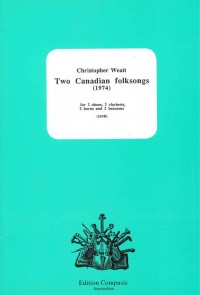 Weait: Two Canadian Folksongs