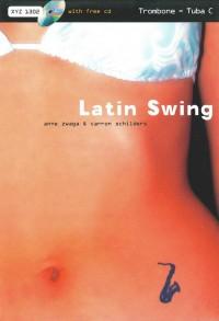 Schilders: Latin Swing: Trombone/Tuba, with Backing CD