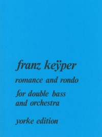 Keÿper: Romance and Rondo for Double Bass & Orchestra (piano reduction)