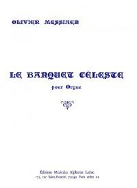 Olivier Messiaen: Le Banquet Celeste