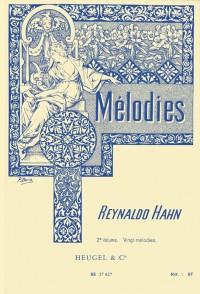 Reynaldo Hahn: Mélodies Vol.2 (Medium Voice/Piano)