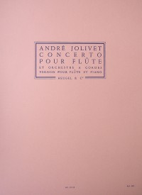 André Jolivet: Concerto For Flute And String Orchestra (Flute/Piano)