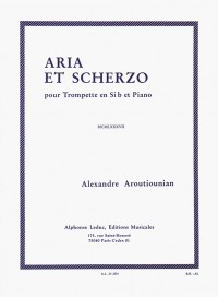 Alexandre Aroutiounian: Aria Et Scherzo (Trumpet/Piano)