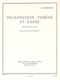 Alfred Desenclos: Incantation, Thrène Et Danse (Trumpet/Piano)
