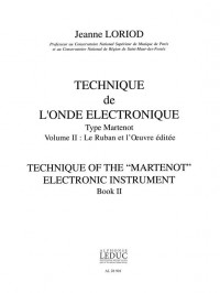 Jeanne Loriod: Technique de l'Onde électronique type Martenot Vol.2 (Ondes Martenot solo)