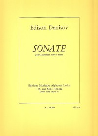 Edison Denisov: Sonata For Alto Saxophone And Piano