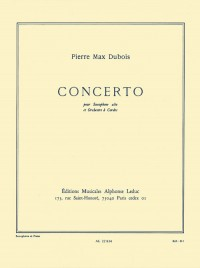 Pierre-Max Dubois: Concerto For Alto Saxophone And String Orchestra (Alto Saxophone/Piano)