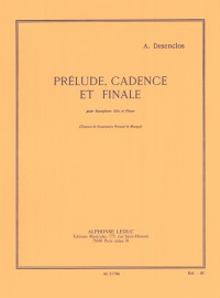 Alfred Desenclos: Prélude, Cadence Et Finale (Alto Saxophone/Piano)
