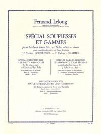 Fernand Lelong: Spécial Souplesses Et Gammes Vol.2 (B Flat Euphonium/Tenor/Bass Tuba)