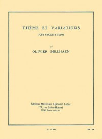 Olivier Messiaen: Thème Et Variations For Violin And Piano