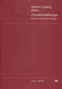 Krebs: Choralbearbeitungen. Erster Teil der Clavier-Übung