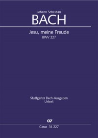 Bach, JS: Jesu, meine Freude (BWV 227&#x3B; e-Moll)