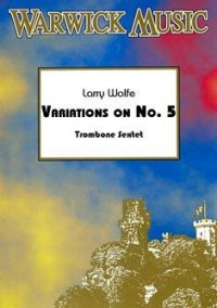 Wolfe: Variations on No. 5