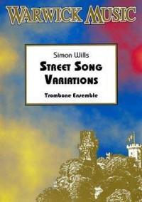 Wills: Street Song Variations