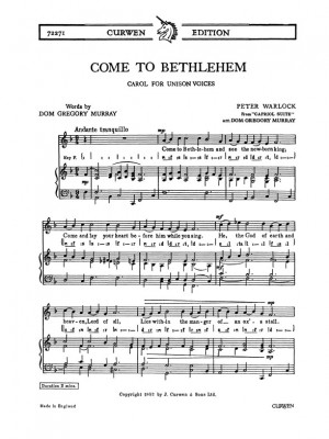 Peter Warlock: Come To Bethlehem