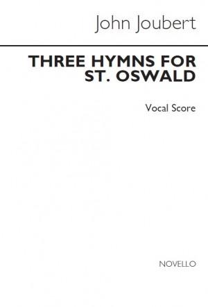 John Joubert: Three Hymns To St Oswald (Vocal Score)